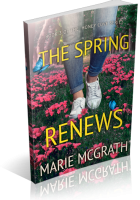 Blitz Sign-Up: The Spring Renews by Marie McGrath
