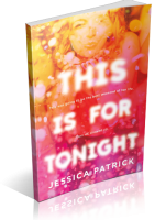 Tour: This Is for Tonight by Jessica Patrick