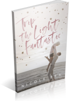 Blitz Sign-Up: Trip the Light Fantastic by Nicole Bea