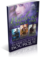 Blitz Sign-Up: Warlocks of the Black Oak by Marie-Claude Bourque