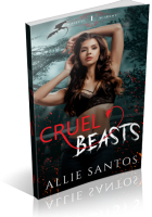 Blitz Sign-Up: Cruel Beasts by Allie Santos