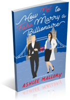 Blitz Sign-Up: How Not to Fake Marry a Billionaire by Ashlee Mallory
