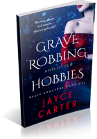 Blitz Sign-Up: Grave Robbing and Other Hobbies by Jayce Carter