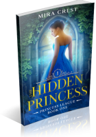 Blitz Sign-Up: The Hidden Princess by Mira Crest