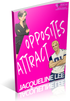 Blitz Sign-Up: Opposites Attract by Jacqueline Lee