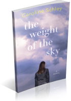 Tour: The Weight of the Sky by Caroline Schley