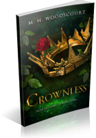Tour Sign-Up: Crownless by M. H. Woodscourt