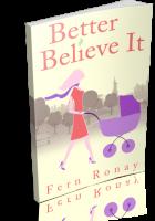 Tour: Better Believe It by Fern Ronay