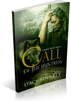Blitz Sign-Up: Call of the Huntress by Stacy Bennett