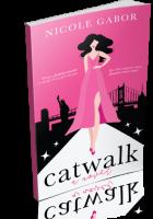 Blitz Sign-Up: Catwalk by Nicole Gabor