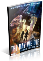 Blitz Sign-Up: The Day We Die by Autumn Bluestone