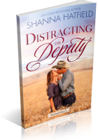 Blitz Sign-Up: Distracting the Deputy by Shanna Hatfield