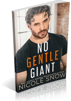 Blitz Sign-Up: No Gentle Giant by Nicole Snow