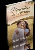 Blitz Sign-Up: Honeybees & Sexy Tees by Katie Mettner