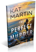 Blitz Sign-Up: The Perfect Murder by Kat Martin