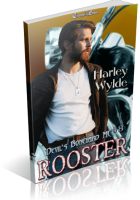 Blitz Sign-Up: Rooster by Harley Wylde