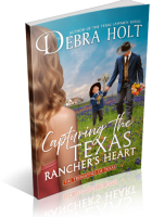 Blitz Sign-Up: Capturing the Texas Rancher's Heart by Debra Holt