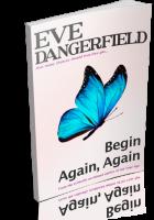 Blitz Sign-Up: Begin Again, Again by Eve Dangerfield