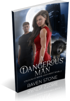 Blitz Sign-Up: A Dangerous Man by Raven Stone