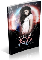 Blitz Sign-Up: It Must Be Fate by Sinclair Kelly