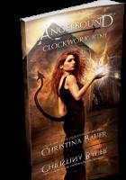 Tour Sign-Up: Clockwork Igni by Christina Bauer