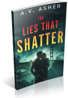 Tour: The Lies That Shatter by A.V. Asher