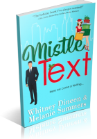 Blitz Sign-Up: Mistle Text by Whitney Dineen & Melanie Summers