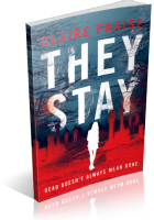 Tour: They Stay by Claire Fraise