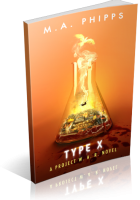 Blitz Sign-Up: Type X by M.A. Phipps