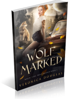 Blitz Sign-Up: Wolf Marked by Veronica Douglas