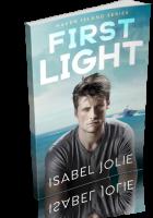Tour Sign-Up: First Light by Isabel Jolie