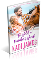 Blitz Sign-Up: To Hold A Rancher's Hand by Kadi James
