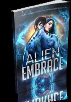 Blitz Sign-Up: Alien Embrace: A Limited Edition Collection of Sci Fi Alien Romances