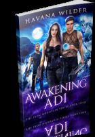 Blitz Sign-Up: Awakening Adi by Havana Wilder