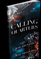 Blitz Sign-Up: Calling Quarters by Jen Stevens