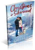Tour: Christmas in Silverwood by Dorothy Dreyer