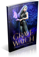 Blitz Sign-Up: Grave Watch by Annie Anderson