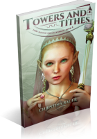 Tour: Towers And Tithes by Christina Bauer