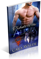 Blitz Sign-Up: Tribute to the Alpha by Cara Wylde