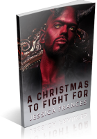 Blitz Sign-Up: A Christmas to Fight For by Jessica Frances