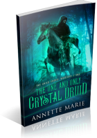 Tour Sign-Up: The One and Only Crystal Druid by Annette Marie