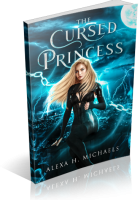 Blitz Sign-Up: The Cursed Princess by Alexa Michaels