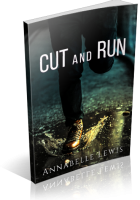 Tour Sign-Up: Cut and Run by Annabelle Lewis