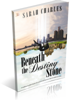 Blitz Sign-Up: Beneath the Destiny Stone by Sarah Charles