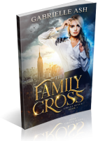 Blitz Sign-Up: The Family Cross by Gabrielle Ash