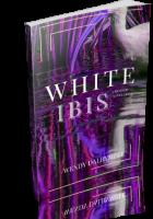 Blitz Sign-Up: White Ibis by Wendy Dalrymple