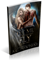 Blitz Sign-Up: Let Me Fly by A.C. Pontone