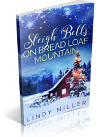 Tour Sign-Up: Sleigh Bells on Bread Loaf Mountain by Lindy Miller