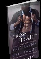 Blitz Sign-Up: Cross My Heart by Kris Jayne