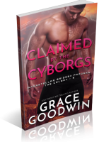 Blitz Sign-Up: Claimed by the Cyborgs by Grace Goodwin